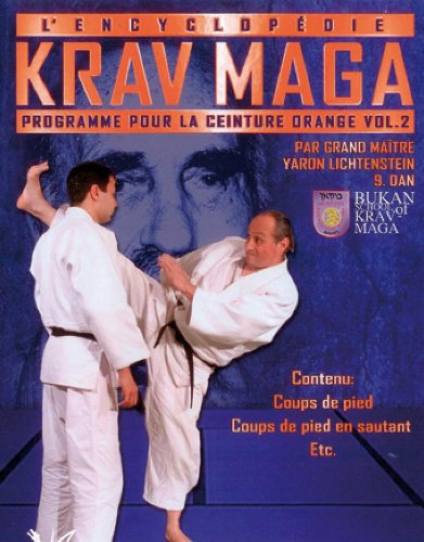 Encyclopédie Krav Maga (L') - Programme Ceinture orange Vol. 2