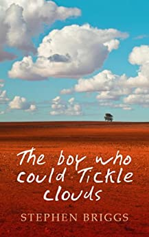 The boy who could tickle clouds by [Briggs, Stephen]
