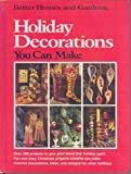 Better Homes and Gardens Holiday Decorations You Can Make