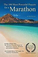 Prayer | The 100 Most Powerful Prayers for a Marathon ? With 4 Bonus Books to Pray for Self-Esteem Exercise Adventure & Limitless Endurance ? for Men & Women【洋書】 [並行輸入品]