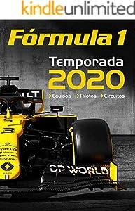 Fórmula 1 2020 (Formula Uno nº 15) (Spanish Edition)