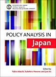 Policy Analysis in Japan (International Library of Policy Analysis)