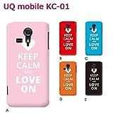 UQ mobile KC-01 (個性派07) C [C016601_03] Keep Calm 格言 イギリス LOVE ON 京セラ スマホ ケース その他