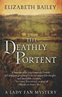 The Deathly Portent (Thorndike Press Large Print Clean Reads: A Lady Fan Mystery)