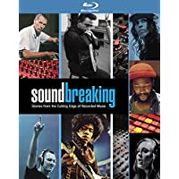 Soundbreaking: Stories From the Cutting Edge of