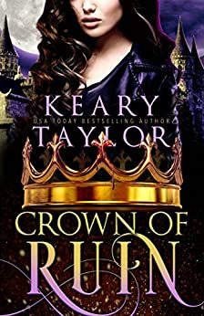 Crown of Ruin: Blood Descendants Universe (Crown of Death Book 3) by [Taylor, Keary]