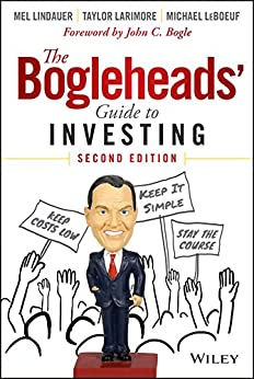 The Bogleheads' Guide to Investing by [Larimore, Taylor, Lindauer, Mel, LeBoeuf, Michael]