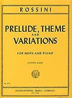 ROSSINI - Preludio Tema y Variaciones en Mi Mayor para Trompa y Piano (Eger)