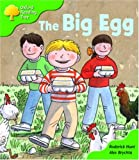 Oxford Reading Tree: Stage 2: First Phonics: the Big Egg