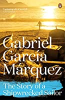 The Story of a Shipwrecked Sailor by Gabriel Garc(1905-07-04)