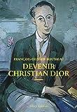 Christian Dior Devenir Christian Dior