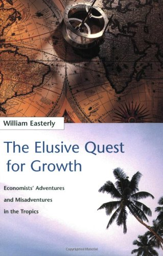 The Elusive Quest for Growth: Economists' Adventures and Misadventures in the Tropics (MIT Press)の詳細を見る