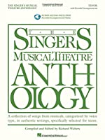 The Singer's Musical Theatre Anthlogy - Teen's Edition: Tenor (Singers Musical Theater Anthology: Teen's Edition)