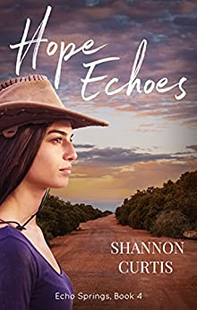 Hope Echoes (Echo Springs) by [Curtis, Shannon]