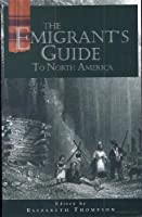 An Emigrants Guide to North America