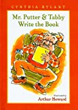 Mr. Putter & Tabby Write the Book (Mr. Putter & Tabby (Pb))