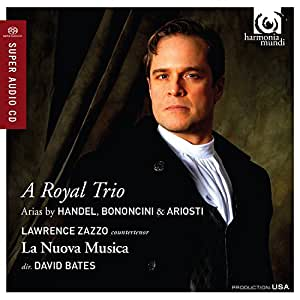 Royal Trio-Arias By Handel Bononcini & Ariosti
