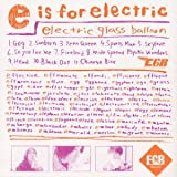 e is for electric〜eはエレクトリックのe〜
