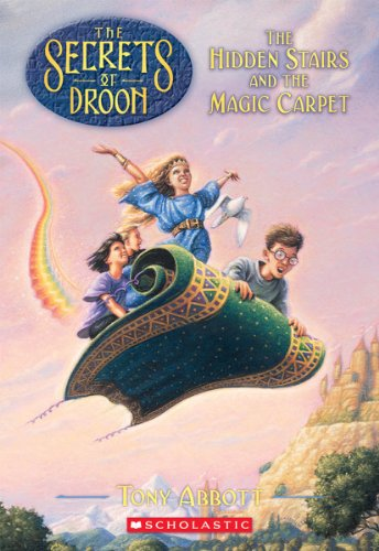 The Hidden Stairs and the Magic Carpet (Secrets of Droon)の詳細を見る