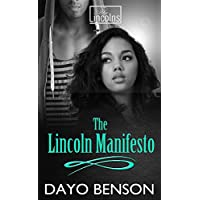 The Lincoln Manifesto: A Spiritual Warfare Romantic Thriller: A Prequel (A Crystal series/Lincolns series Crossover book) (The Lincolns Book 1) (English Edition)