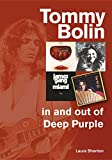 Tommy Bolin: In and Out of Deep Purple