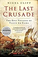 The Last Crusade: The Epic Voyages of Vasco da Gama【洋書】 [並行輸入品]