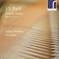 French Suites Bwv 812-817 by Perkins