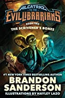 The Scrivener's Bones (Alcatraz vs. the Evil Librarians)