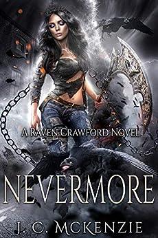 Nevermore (Raven Crawford Book 2) by [McKenzie, J. C.]
