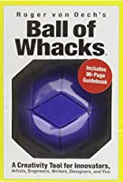Ball of Whacks Blue by Roger von Oech(2007-06-01)