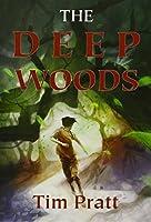 The Deep Woods