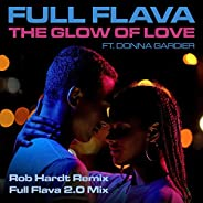 The Glow Of Love (Full Flava 2.0 Mix)