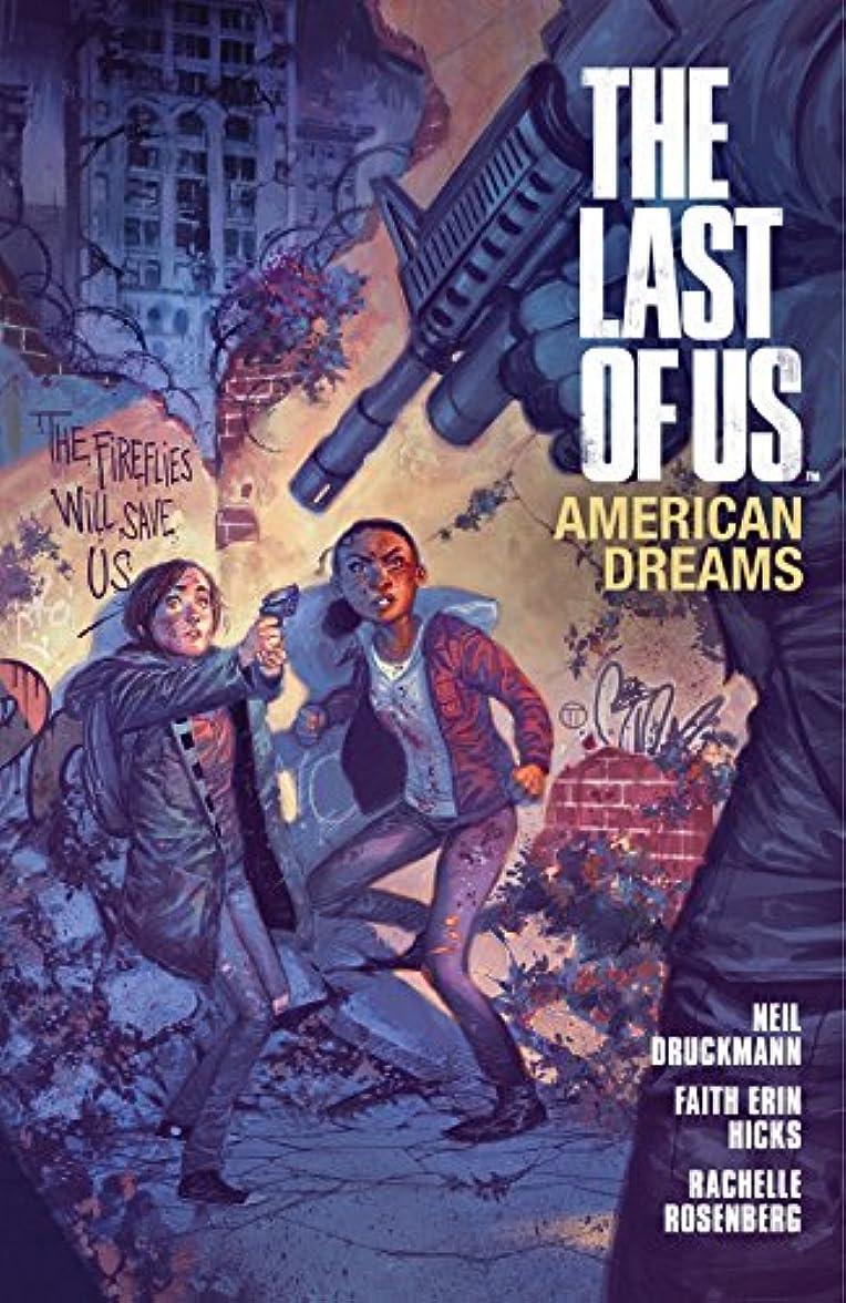 うなる家禽試みThe Last of Us: American Dreams (English Edition)
