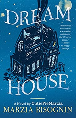 Dream House: A Novel by CutiePieMarzia (English Edition)