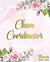 Chaos Coordinator Planner 2020-2024: Pretty Floral Five Year Monthly Schedule Agenda & Organizer | 5 Year Pink Peony Calendar with Inspirational Quotes, Spread View, Holidays, Vision Board & Notes