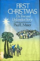 First Christmas: The True and Unfamiliar Story in Words and Pictures [並行輸入品]