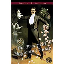 The Practical Magician's Guide (Illustrated)