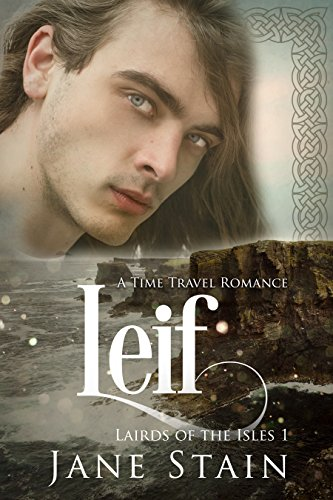 Leif: A Time Travel Romance (Lairds of the Isles Book 1) (English Edition)