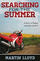 Searching for the Summer: A Story of Injury and Resolution