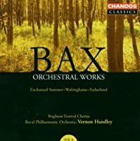 Bax: Orchestral Works, Vol. 8 - Enchanted Summer: Walsinghame; Fatherland by RALPH VAUGHAN-WILLIAMS (2006-04-18)