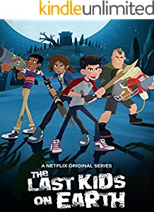 The Last Kids on Earth Season 2 (Netflix Series): Review (English Edition)