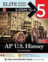 5 Steps to a 5 Ap U.S. History 2020: Elite Edition