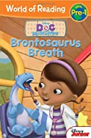 Doc McStuffins: Brontosaurus Breath (World of Reading)