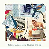 Android & Human Being 初回盤 (2CD)