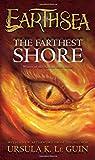 The Farthest Shore: The Earthsea Cycle (Earthsea#3)