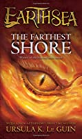 The Farthest Shore: The Earthsea Cycle (Earthsea#3)