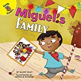 Miguel's Family (All Kinds of Families) (English Edition)