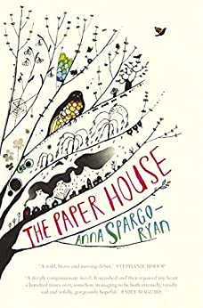 The Paper House by [Spargo-Ryan, Anna]