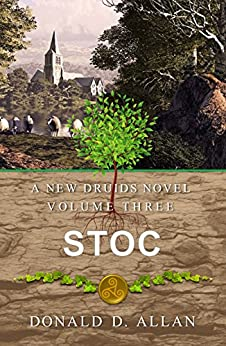 Stoc (A New Druids Series Book 3) by [Allan, Donald D.]