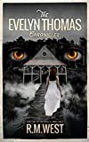 The Evelyn Thomas Chronicles: Book One
